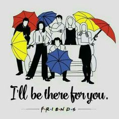 Friends I'll be There for You T Shirt Graphic Tees is your new tee will be a great gift for him or her. I use only quality Friends Friends Tv Show, Serie Friends, Friends Moments, I Love My Friends, Friends Forever, Friends Series Quotes, Ross Friends, Friends Cast, Best Tv Shows