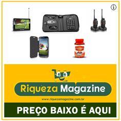 A Riqueza Magazine possui uma grande variedade de produtos com preço acessíveis e entrega para todo Brasil. Confira!