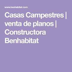 Casas Campestres | venta de planos | Constructora Benhabitat
