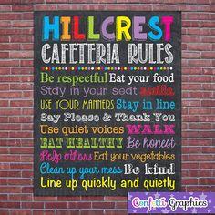 Cafeteria Rules Custom School Teacher Sign by ConfettiGraphics Cafeteria Behavior, Cafeteria Bulletin Boards, School Lunchroom, Chalkboard Print, Chalkboard Classroom, School Hallways, Teacher Signs, School Displays, School Health