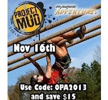Save $15 with code OPA2013 at Project Mud 5K Nov 16