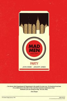 Mad Men poster (not inspired by cigarettes so much as inspired to throw a Mad Men party)