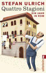 Stefan Ulrichs amüsantes Buch über seine Zeit in Rom