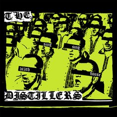 The Distillers - Sing Sing Death House (2002) Favorite tracks: I Am Revenant, Seneca Falls, The Young Crazed Peeling, Young Girl, Desperate, Lordy Lordy