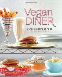 Vegan Diner: Classic Comfort Food for the Body and Soul by Julie Hasson,http://www.amazon.com/dp/0762437847/ref=cm_sw_r_pi_dp_RH3zsb0PRT929VNV