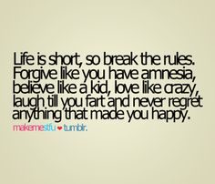 life's too short....