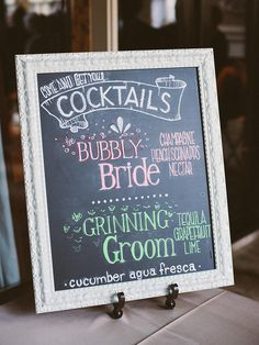 "Design a creative chalkboard bar sign to designate a signature ""his and hers"" cocktails that wedding guests sip on in honor of the newlyweds."