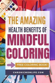 The Amazing Health Benefits of Mindful Coloring - Chronic Mom Life Weight Loss Program, Weight Loss Tips, Lose Weight, Walking Meditation, Meditation Music, Special Needs Mom, Mindful Living, Sober Living, Coping Skills