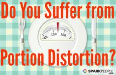 Portion Sizes and Serving Sizes via @SparkPeople