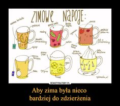 Aby zima była nieco bardziej do zdzierżenia – ZIMOWE NAPOJE: Snack Recipes, Cooking Recipes, Healthy Recipes, Healthy Food, Slow Food, Smoothie Drinks, Baby Winter, Diy Food, Recipies
