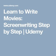 Learn to Write Movies: Screenwriting Step by Step Movie Scripts, Learn Programming, Learning To Write, Data Science, Screenwriting, Online Courses, Student, Teaching, Movies