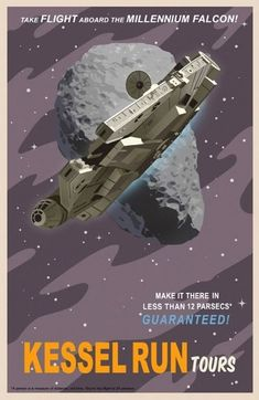 take flight aboard the Millennium Falcon for the Kessel Run tours - Vintage Star Wars Travel Posters by Steve Thomas