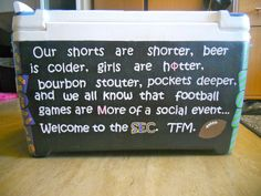 minus the phi mu Fraternity Coolers, Frat Coolers, Southern Charm, Southern Style, Coolest Cooler, Cooler Painting, Sorority Crafts, Down South, Roll Tide