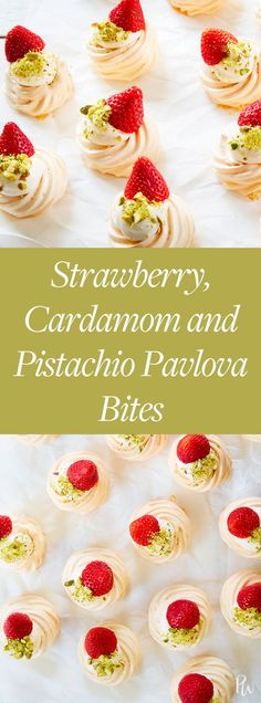 Strawberry, Cardamom and Pistachio Pavlova Bites #cardamom #pavlova #easydesserts #desserts #dessertideas