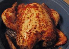 crock pot rotisserie style chicken - just season it & place in crock pot. do not add water. can place a few foil balls in bottom of pot to keep chicken up away from the grease. when done, the chicken will fall off the bone.