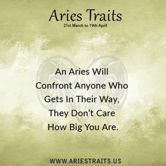 Aries Traits - Aries Personality - Aries Characteristics - Ideas for Aries Men & Women April Zodiac Sign, Aries Zodiac Facts, Leo And Sagittarius, Aries Traits, Aries Quotes, Aries Sign, Zodiac Signs, Taurus, Aries Personality
