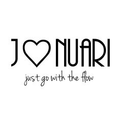 J💟nuari Just go with the flow Seasons Months, Days And Months, Months In A Year, The Words, Monthly Quotes, Calendar Quotes, Black & White Quotes, Just Go, Funny Quotes