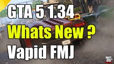 "GTA 5 Online 1.34 Whats New Vapid FMJ ""GTA 5 1.34 Out Now"""