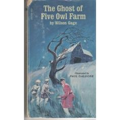 The Ghost of Five Owl Farm, written by Wilson Gage, illustrated by Paul Galdone