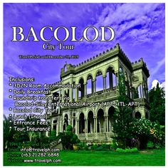 3 DAYS BACOLOD CITY TOUR Minimum of 2 persons  For more inquiries please call: Landline: (+63 2) 8 282-6848 Mobile: (+63) 918-238-9506 or Email us: info@travelph.com #Bacolod #Philippines #TravelPH #TravelWithNoWorries Bacolod City, Travel Tours, Cebu, International Airport, Travel Agency, Manila, Philippines, Mansions, House Styles