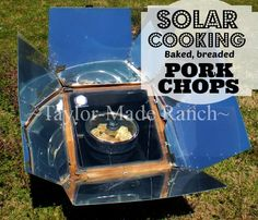 I Baked These Pork Chops Quickly In My Solar Oven. Leave The Heat OUTSIDE! #TaylorMadeHomestead