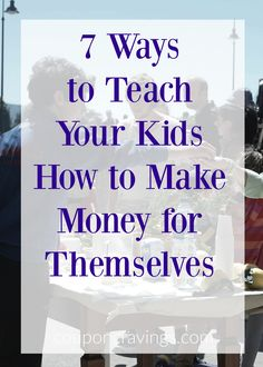 How can kids make money? I have listed seven easy ways - and they're all FREE!