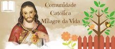 Comunidade Católica Milagre da Vida: 06/08/12 Facebook, Personal Prayer, St Michael Prayer, Poems, Life, Faith