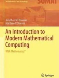 An Introduction to Modern Mathematical Computing - Free eBook Online