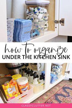 Under Kitchen Sink Organization, Diy Kitchen Storage, Home Organization Hacks, Organizing Your Home, Fridge Organization, Organize Cleaning Supplies, Organizing Kitchen Cabinets, Cleaning Tips, Kitchen Cleaning