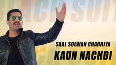 New Punjabi Songs 2016 | Kaun Nachdi | Official Video  | Clinton Vashist | Saal Solwan Charhiya Music Video Posted on http://musicvideopalace.com/new-punjabi-songs-2016-kaun-nachdi-official-video-hd-clinton-vashist-saal-solwan-charhiya/