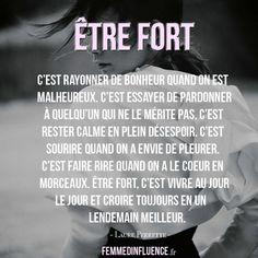 To be strong is to radiate happiness when one is unhappy. - Trend Giving Love Quotes 2019 True Quotes, Words Quotes, Best Quotes, Strong Quotes, Sois Fort, Feel Like Crying, Burn Out, French Quotes, Tomorrow Will Be Better