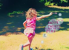 It is a HAPPY TALENT to know how to PLAY - Ralph Waldo Emerson quote  ALLISON in TUMBLRland