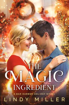 The Magic Ingredient by Lindy Miller #Giveaway #Excerpt Jeff Perry, Book Review Sites, Book Reviews, For What It's Worth, Just A Pinch, Falling In Love Again, Best Love Stories, Instagram Giveaway, End Of Summer