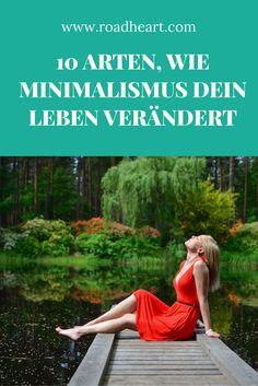 Minimalismus: Warum ein minimalistisches Leben glücklicher macht, mehr Fokus, Klarheit, Gelassenheit und Freiheit bringt.