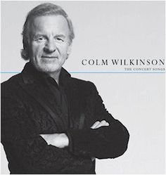 Colm Wilkinson. What a voice. I can't tell you how excited I am that he's going to be the Bishop of Digne in the upcoming Les Miserables Movie.