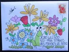 ✉ Mail art to Jean Wilson. ✉ Snail mail art at its best. Envelope Lettering, Calligraphy Envelope, Caligraphy, Pen Pal Letters, Letter Art, Letter Writing, Diy Envelope, Envelope Design, Mail Art Envelopes