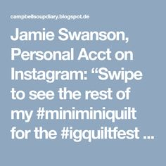 """Jamie Swanson, Personal Acct on Instagram: """"Swipe to see the rest of my #miniminiquilt for the #igquiltfest Apparently I like to #sewsmaller a whole lot.…"""""""