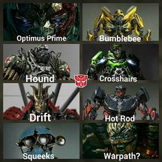 Note: This is not all of the autobots in tf5, this is only a few of them. And the warpath guy is actually canopy, if you view the 2nd tralier with captions, you'll see it says canopy.