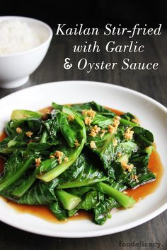 A quick and easy stir-fry recipe for kailan (Chinese broccoli or Chinese kale) in garlic-infused oyster sauce. Easily adapted for your favourite Chinese greens.