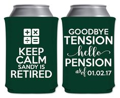 Neoprene Personalized Can Coolers Insulators Retirement Party Favors | Keep Calm I'm Retired (7A) Accountant Math Teacher | by ThatCustomShop on Etsy #thatcustomshop