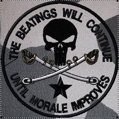 OML Patches - The beatings will continue until morale improvesPunisher patch, $6.99 (http://www.omlpatches.com/the-beatings-will-continue-until-morale-improvespunisher-patch/)