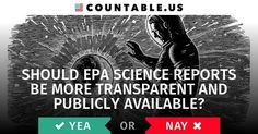 Should EPA Science Reports Be More Transparent And Publicly Available? #EPA #Reports #Environment #FederalAgencies #Government #Oceans #PublicLandandResources #ScienceandTechnology #politics #Countable