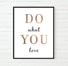 Do What You Love / Black Copper Poster / Minimalist by AYAKAstudio