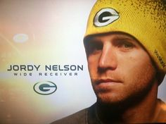 Jordy Nelson! Honestly, how could you NOT love him!