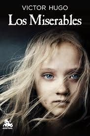 Los miserables, de Victor Hugo.