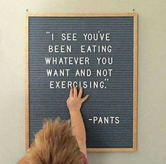 Fitness Motivacin Funny Hilarious Fun Ideas For 2019 Quotes To Live By, Me Quotes, Funny Quotes, The Words, Felt Letter Board, Word Board, Lettering, Funny Signs, Just For Laughs