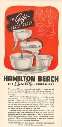 """"""" This print advertisement of a food mixer from 1941 promises to simplify lives. Martin Brady, director of consumer marketing for Hamilton Beach Brands, Inc. Hamilton Beach, Gift Suggestions, Good Old, Vintage Ads, Vintage Kitchen, Household, Mixers, Appliances, Gifts"""