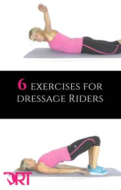 6 Exercises For Dressage Riders. Improve posture, core strength and stability