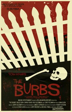 A poster for Joe Dante's horror comedy The 'Burbs! I love this movie. The 'Burbs Poster Best Movie Posters, Horror Movie Posters, Movie Poster Art, Horror Movies, Art Posters, Horror Art, Excellent Movies, Good Movies, The Burbs Movie
