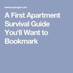 A First Apartment Survival Guide You'll Want to Bookmark